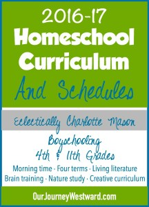 2016-17 Homeschool Curriculum and Schedule for 4th and 11th Grades