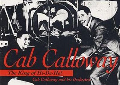 2/23/15 O&A Hollywood Monday: Cab Calloway's Hi De Ho (1934)