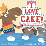 Check Out The Cute Picture Book: I Love Cake!