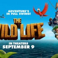 The Wild Life is in Theaters September 9th + $25 Visa GC Giveaway
