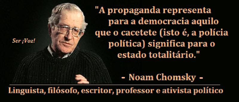 Noam Chomsky: Não é estranho que as pessoas não se entusiasmem pela demiocracia