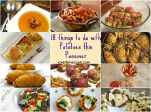 18 Things to do with Potatoes for Passover via Overtime Cook