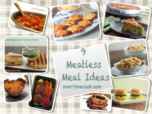 9 meatless meal ideas on overtimecook.com