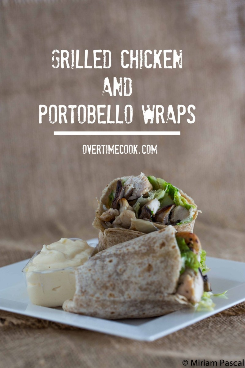 Grilled Chicken and Portobello Wraps with Garlic Mayo