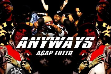 ASAP Lotto Anyways