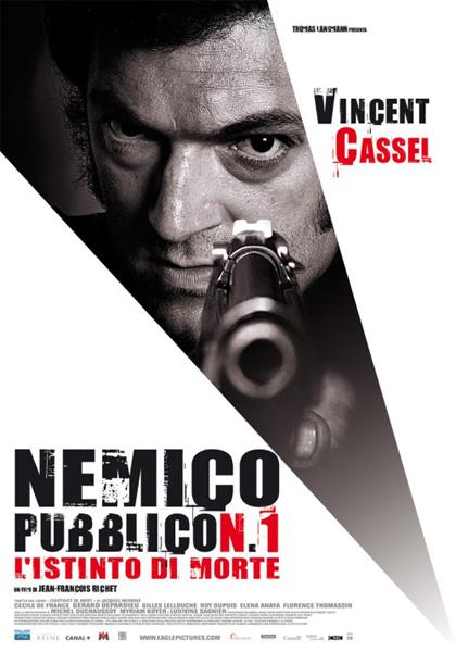 Locandina italiana Nemico pubblico n. 1 - L'istinto di morte