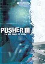 Locandina Pusher III