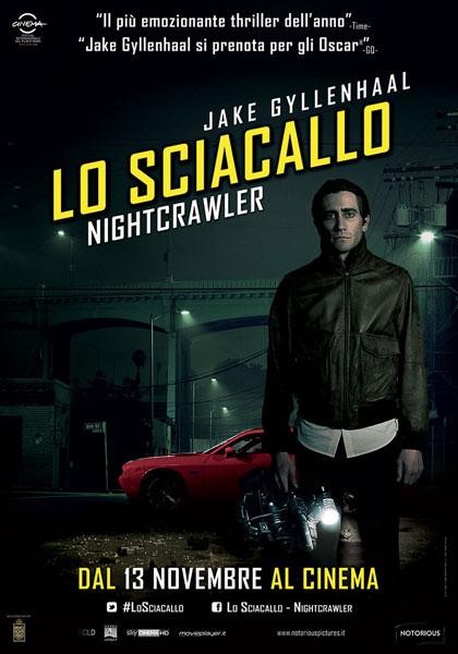 Locandina italiana Lo sciacallo - The Nightcrawler