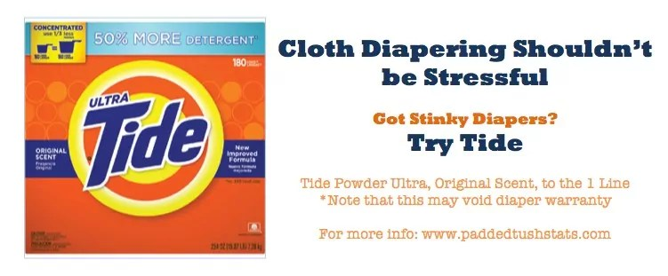 Cloth Diapering Shouldn't Be Stressful. Got Stinky Diapers? Try Tide.