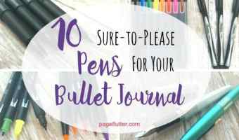 10 Sure-to-Please Pens for Your Bullet Journal