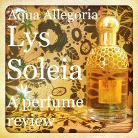 Aqua Allegoria Lys Soleia by Guerlain