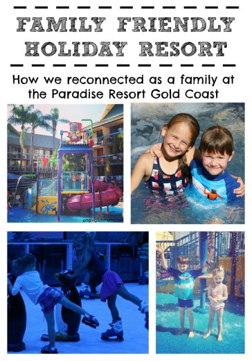 Family friendly holiday resorts - a great way to reconnect as a family!!
