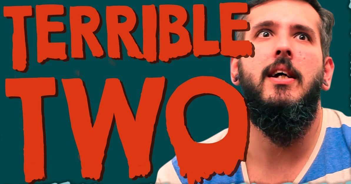Os Terríveis Terrible Two - Paizinho no YouTube