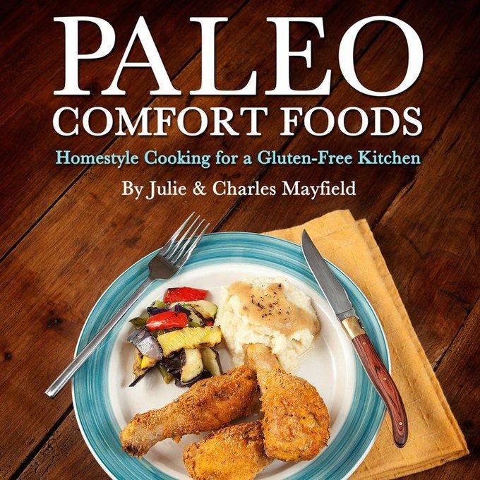 Paleo comfort foods recipe book cook book review