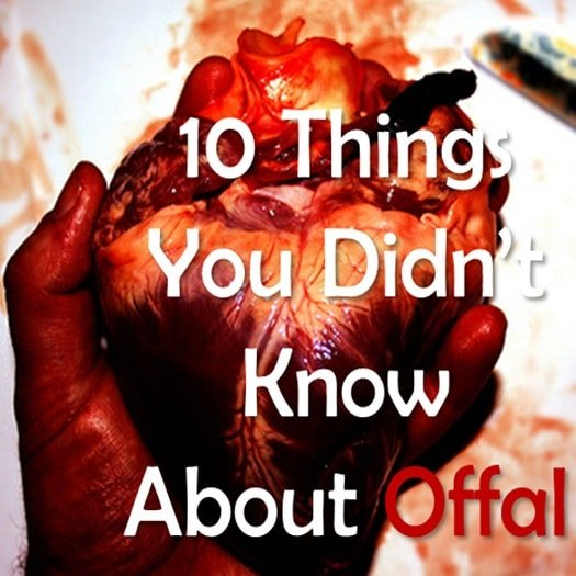 10 things you didn't know about offal organ meat nutrients paleo primal diet-min