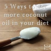 5 Ways to get more coconut oil in your diet paleo diet primal fat nutrition-min