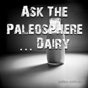Ask the Paleosphere is dairy paleo milk cheese lacto paleo-min