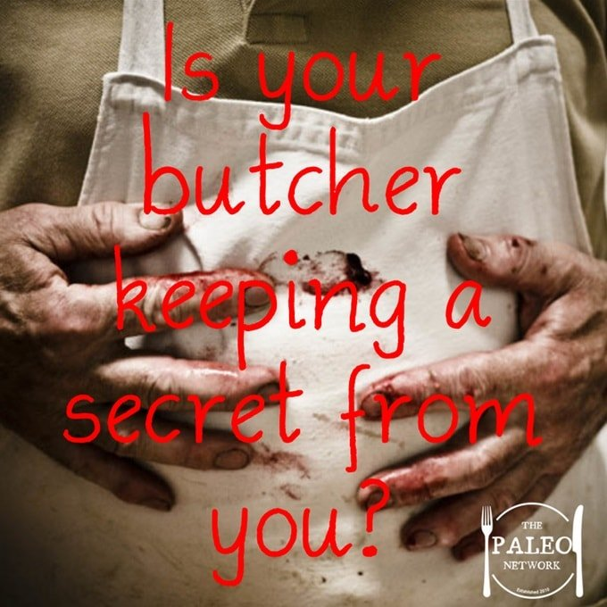 Is your butcher keeping a secret from you