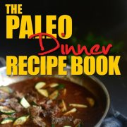 Paleo dinner recipe ebook cookbook-min