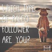 The 10 Types of Paleo Followers-min