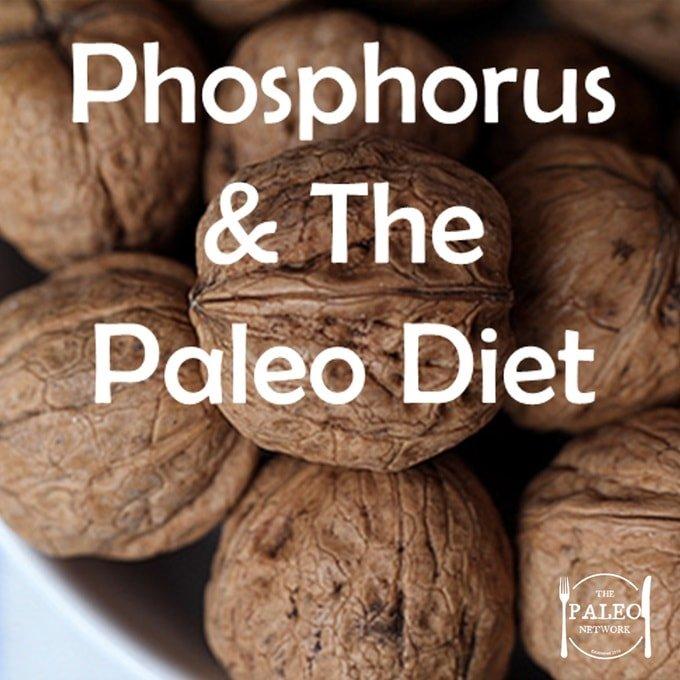 The Paleo Diet Phosphorus Mineral Deficiency-min