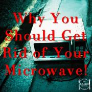 Why You Should Get Rid of Your Microwave radiation safety paleo diet healthy-min