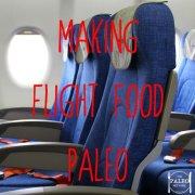 making flight food paleo primal gluten free qantas emirates options low carb-min