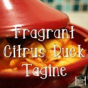 Fragrant Citrus Duck Tagine paleo recipe Moriccan Eastern European-min