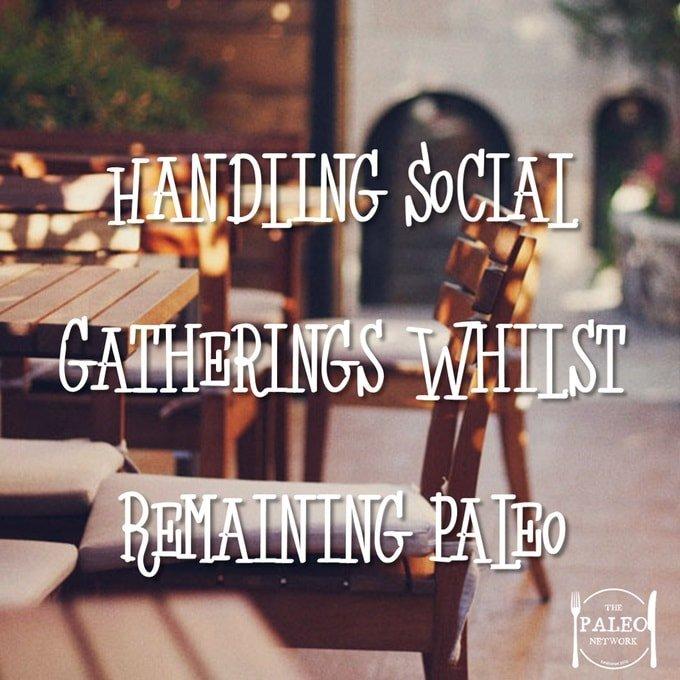 Handling Social Gatherings Whilst Remaining Paleo diet primal party dinner friends socialising-min