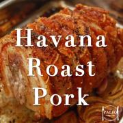 Havana Roast Pork paleo dinner lunch recipe-min