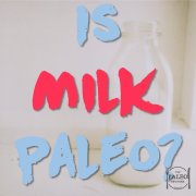 Is milk paleo dairy primal lacto cheese-min