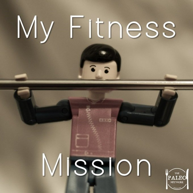 My Current Fitness Mission paleo diet primal crossfit gym exercise pull ups chin ups-min