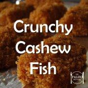 Paleo Diet Recipe Primal Crunchy Cashew Fish Fingers Bites Nuggets-min