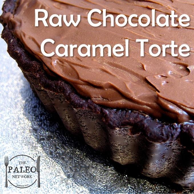 Paleo Diet Recipe Primal Raw Chocolate Caramel Torte dessert sweet treat pudding cake 680 min