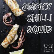 Recipe Smoky Chilli Squid paleo fish seafood-min