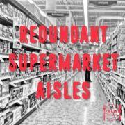 Redundant Supermarket Aisles shopping groceries centre perimeter coles woolworths paleo diet-min