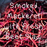 Smoked Mackerel with Fresh Beet Slaw paleo lunch recipe-min