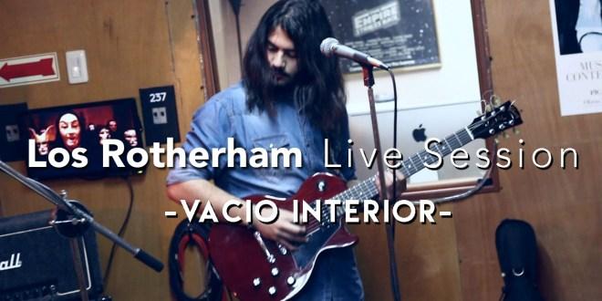 """Los Rotherham estrenan Live Session del tema """"Vacío Interior"""""""
