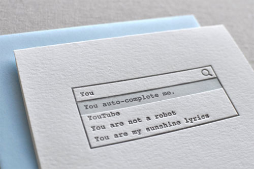 You Auto-Complete Me Letterpress Card