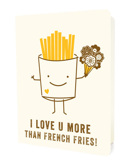 I Love U More Than French Fries Card