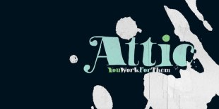 Attic Font by You Work For Them