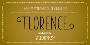 Florence Font by Stereotypes
