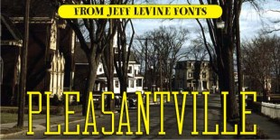 Pleasantville Font by Jeff Levine