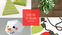 4 Fab DIY Holiday Paper Craft Ideas