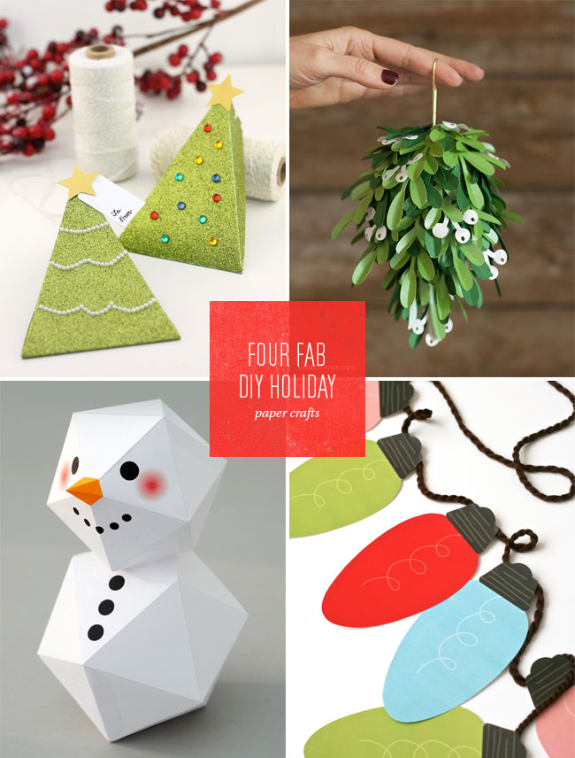 http://i1.wp.com/papercrave.com/wp-content/uploads/2014/12/4-fab-holiday-paper-crafts.jpg?resize=650%2C856