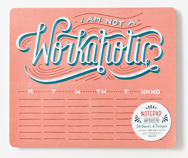 "ABRAMS Noterie + Daily Dishonesty ""I'm Not a Workaholic"" Notepad / Mouse Pad"