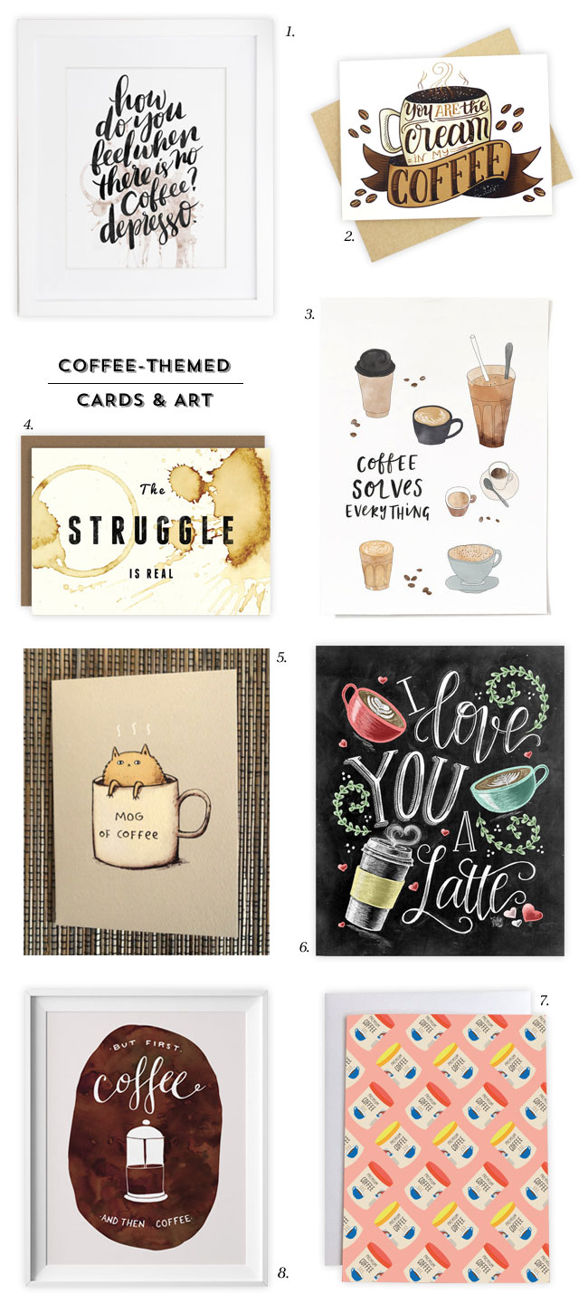 Coffee Themed Cards & Art Prints