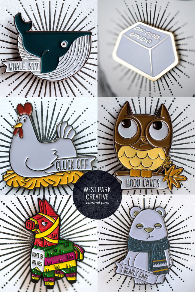 Cute & Snarky Enamel Pins from West Park Creative
