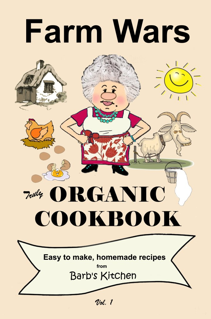 Farm Wars Truly Organic Cookbook