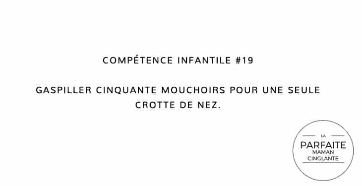 COMPÉTENCE INFANTILE 19 MOUCHOIRS
